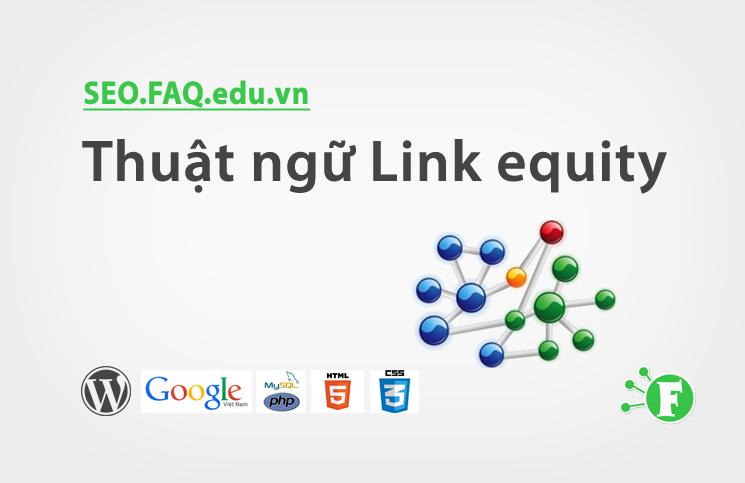 Thuật ngữ Link equity