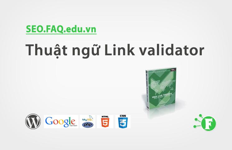 Thuật ngữ Link validator