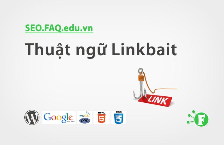 Thuật ngữ Linkbait