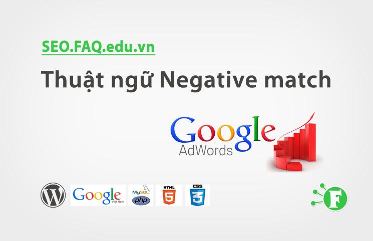 Thuật ngữ Negative match