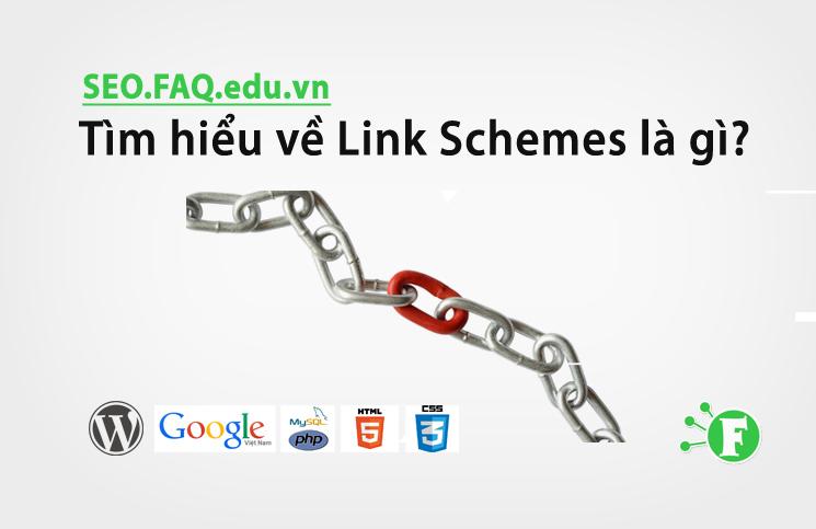 Tìm hiểu về Link Schemes là gì?