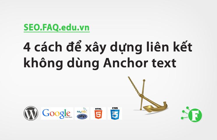 4 cách để xây dựng liên kết không dùng Anchor text