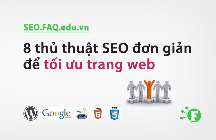 8 thủ thuật SEO đơn giản chỉ mất 15 phút để tối ưu trang web