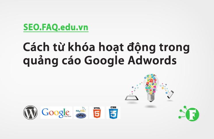 Cách từ khóa hoạt động trong quảng cáo Google Adwords