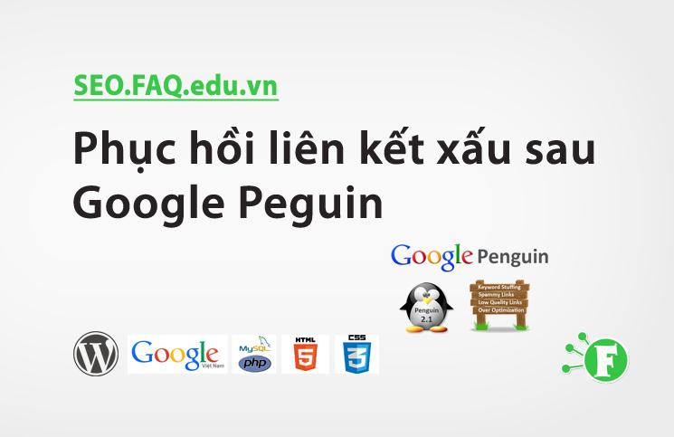 Phục hồi liên kết xấu sau Google Peguin