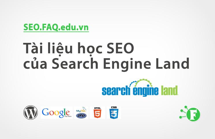 Tài liệu học SEO của Search Engine Land