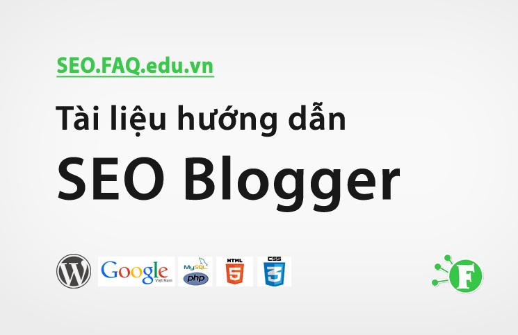 Tài liệu hướng dẫn SEO Blogger