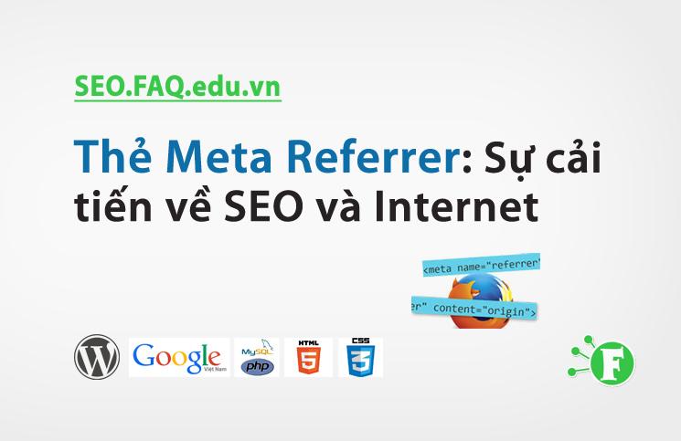 Thẻ Meta Referrer: Sự cải tiến về SEO và Internet